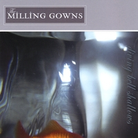 The Milling Gowns- Diving Bell Shallows