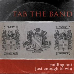 Pulling Out Just Enough To Win - Tab The Band